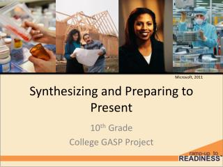 Synthesizing  and Preparing to Present