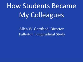 How Students Became My Colleagues