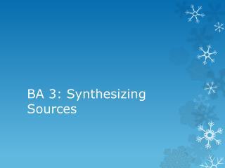 BA 3: Synthesizing  Sources