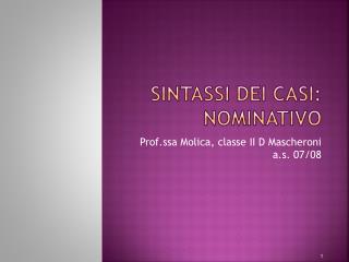 Sintassi dei casi: nominativo