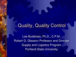 Quality, Quality Control