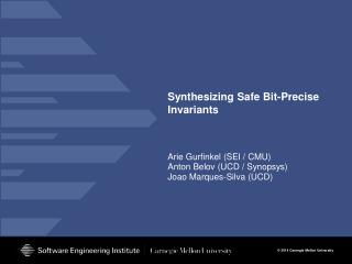 Synthesizing Safe Bit-Precise  Invariants