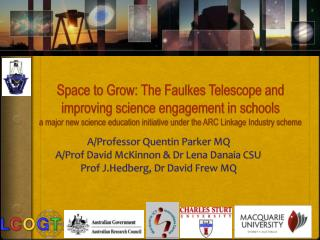 Space to Grow: The Faulkes Telescope and improving science ...
