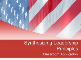 Synthesizing Leadership Principles