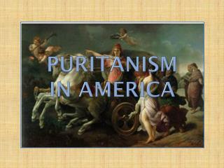 Puritanism  in America