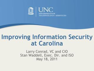 Improving Information Security at Carolina