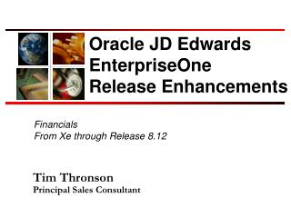 Oracle JD Edwards Enterprise One Release Enhancements
