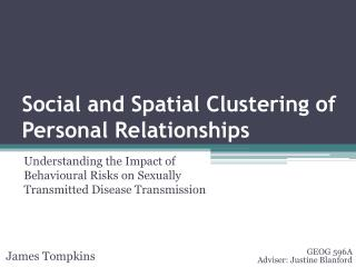 Social and Spatial Clustering of Personal Relationships
