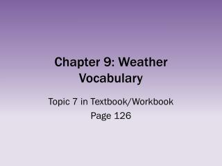 Chapter 9: Weather Vocabulary
