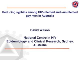 Reducing syphilis among HIV-infected and –uninfected gay men in Australia
