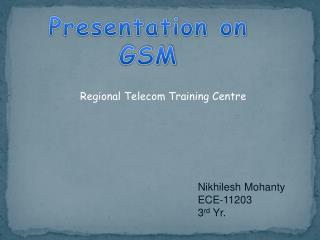 Presentation on  GSM