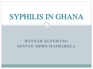 SYPHILIS IN GHANA