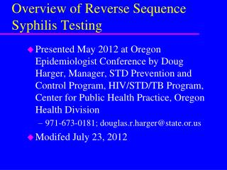 Overview of Reverse Sequence Syphilis Testing