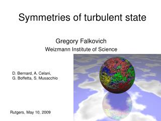 Symmetries of turbulent state