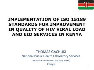 THOMAS GACHUKI National Public Health Laboratory Services