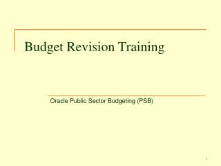 Budget Revision Training Oracle Public Sector Budgeting PSB