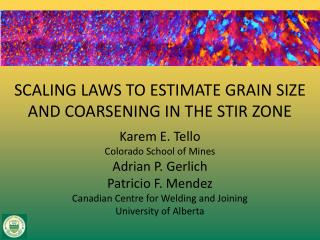 SCALING LAWS TO ESTIMATE GRAIN SIZE AND COARSENING IN THE STIR ZONE
