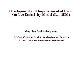 Development and Improvement of Land Surface Emissivity Model ( LandEM )
