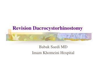 Revision  Dacrocystorhinostomy