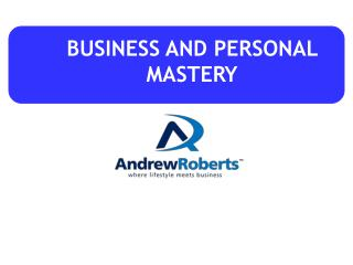 BUSINESS AND PERSONAL MASTERY