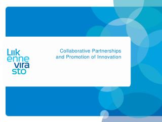 Collaborative Partnerships  and Promotion of Innovation