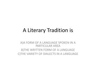A Literary Tradition is