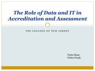 The Role of Data and IT in Accreditation and Assessment