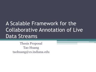 A Scalable Framework for the Collaborative Annotation of Live Data Streams