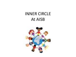 INNER CIRCLE At AISB