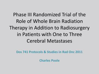 Dos 741 Protocols & Studies in Rad Onc 2011 Charles Poole