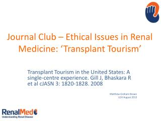 Journal Club – Ethical Issues in Renal Medicine: 'Transplant Tourism'