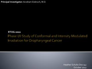 Phase I/II Study of Conformal and Intensity Modulated Irradiation for Oropharyngeal Cancer