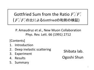 Gottfried Sum from the Ratio     (        比に よる Gottfried の 和則の 検証 )