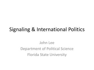 Signaling & International Politics