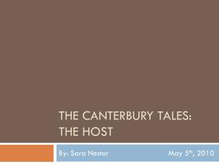 THE Canterbury Tales: the host