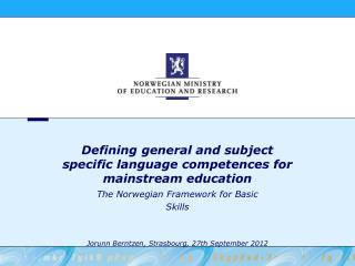 Defining general and subject specific language competences for mainstream education