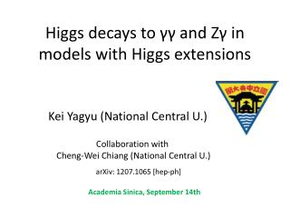 Higgs decays to  γγ  and  Zγ  in models with Higgs extensions