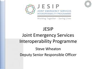 JESIP Joint Emergency Services Interoperability Programme