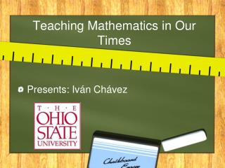 Teaching Mathematics in Our Times