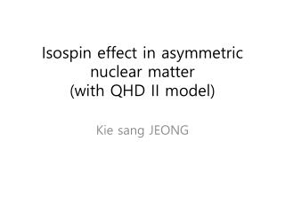 Isospin  effect in asymmetric nuclear matter (with QHD II model)