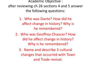 Academic Objective : after reviewing  ch  26  sections 4 and 5 answer the following questions: