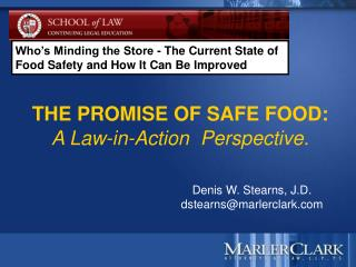 THE PROMISE OF SAFE FOOD: A Law-in-Action  Perspective.