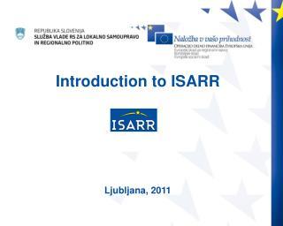 Uporaba informacijskega sistema ISARR Modul za vnos podatkov  MVP   Jernej Ladinik, Boris Kodelja
