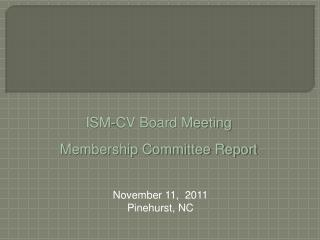 ISM-CV Board Meeting