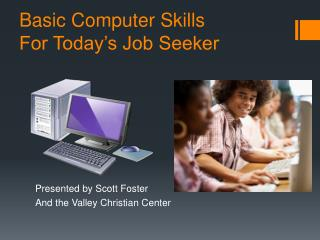 Basic Computer Skills For Today's Job Seeker