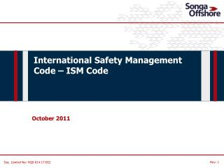 International Safety Management Code � ISM  Code