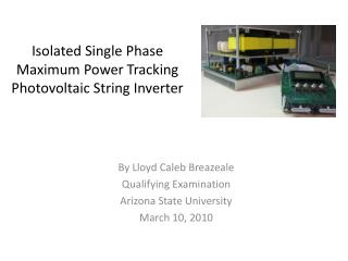 Isolated Single Phase Maximum Power Tracking Photovoltaic String Inverter