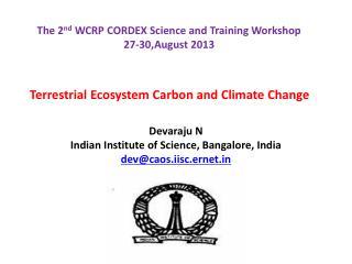 Terrestrial Ecosystem Carbon and Climate Change Devaraju N