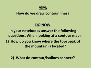 AIM : How do we draw contour lines? DO  NOW