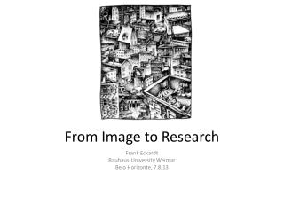 From  Image  to  Research